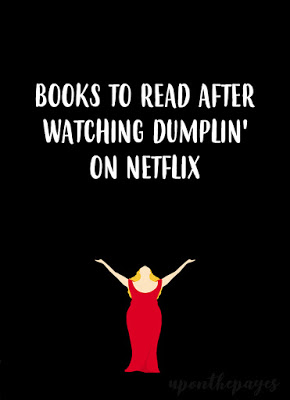 Books to Read after Watching Dumplin' on Netflix