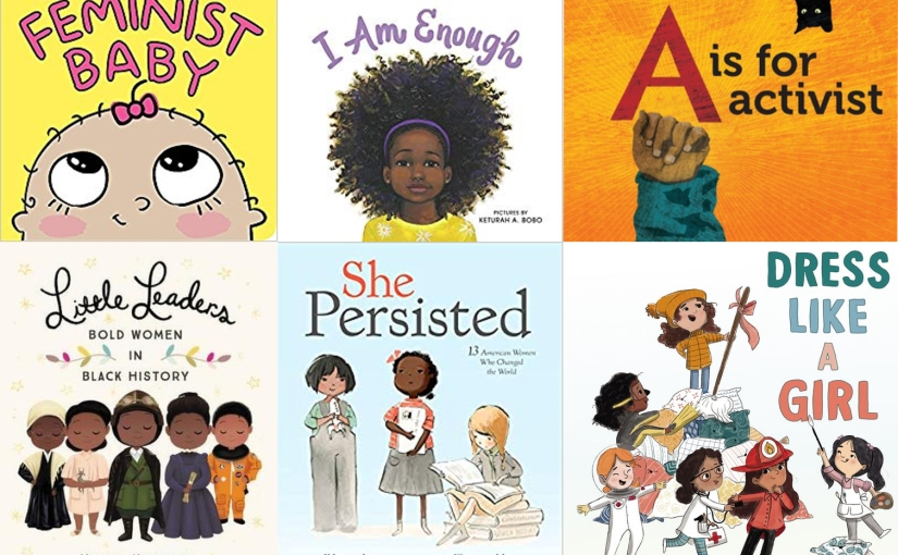 6 Feminist Children Books to Educate Your Little One